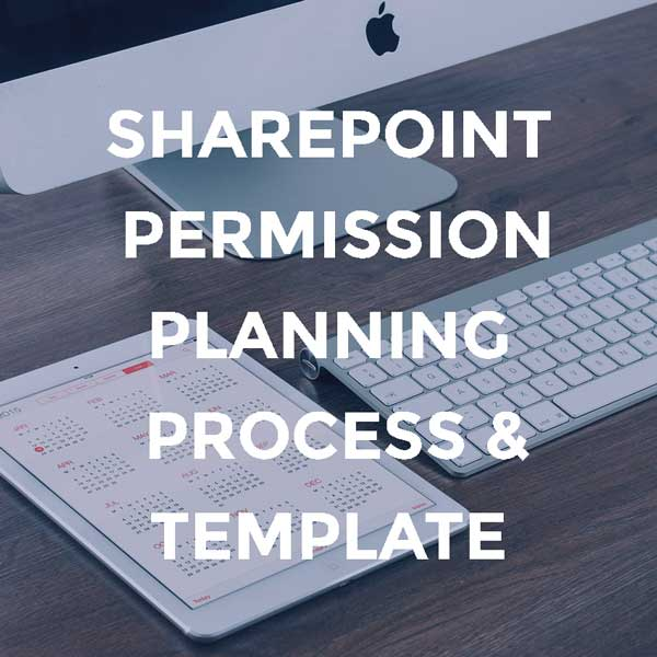 SharePoint Permission Planning Process & Template