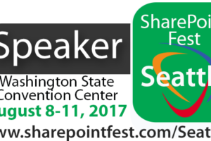 SharePoint Fest Seattle August 8-11, 2017